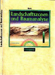 Bender, Hans-Ulrich, Ulrich Kümmerle Norbert von der Ruhren u. a.; Landschaftszonen und Raumanalyse - Geographie 11 Niedersachsen 1. Auflage