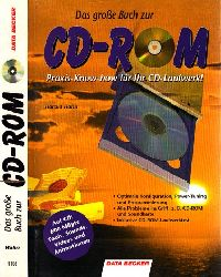 Hahn, Harald;  Das große Buch zur CD-ROM - Praxis Know-how für Ihr CD-Laufwerk!  - OHNE CD, nur das Buch!!!