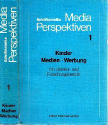 Kiefer, Mlarie-Luise, Elisabeth Berg und Klaus Berg;  Kinder, Medien, Werbung - Ein Literatur-und Forschungsbericht - Schriftenreihe Media Perspektiven  Band 1
