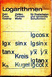 Oehl, Evers und Kastrop; Logarithmen - Zahlen, Formeln, Werte für Realschulen und verwandte Schulformen