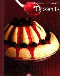 Autorengruppe; Dessert - Die Kunst des Kochens - Methoden und Rezepte