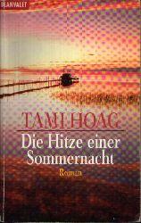 Hoag, Tami:  Die Hitze einer Sommernacht