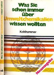 Möcker, Volkhard; Was Sie schon immer über UMWELTCHEMIKALIEN wissen wollten 6. verbesserte Auflage