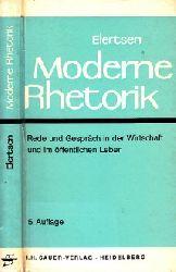 Elertsen, Heinz; Moderne Rhetorik - Rede und Gespräch in der Wirtschaft und im öffentlichen Leben 5. Auflage