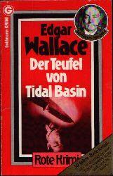 Wallace, Edgar:  Der Teufel von Tidal Basin Rote Krimi