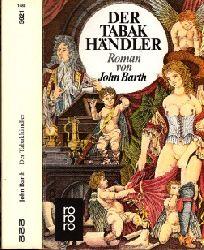 Barth, John;  Der Tabakhändler
