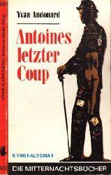 Audouard, Yvan;  Antoines letzter Coup - Ein Mitternachtsbuch