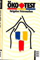 Brodersen, Ingke; Öko-Test - Ratgeber Heimwerken