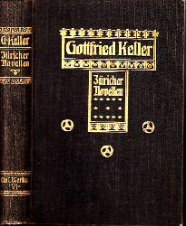 Keller, Gottfried;  Gottfried Keller´s gesammelte Werke - sechster Band: Züricher Novellen