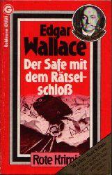 Wallace, Edgar:  Der Safe mit dem Rätselschloß Rote Krimi