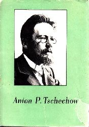Plötner, Ruth; Anton P. Tschechow 1860-1904