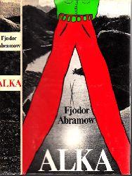 Abramow, Fjodor; Alka - Erzählungen 1. Auflage