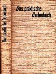 Koehler, Horst;  Das praktische Gartenbuch