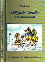 Puls, Dierk; Höögliche Vertelln för snaaksche Lüüd Umschlagillustration von Wilhelm Hartung