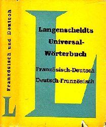 Autorengruppe; Langenscheidts Universal-Wörterbuch Französisch-Deutsch , Deutsch-Französisch 5. Auflage