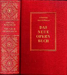 Hausswald Günter;  Das neue Opernbuch