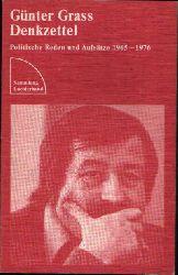 Grass, Günter:  Denkzettel Politische Reden und Aufsätze 1965-1976