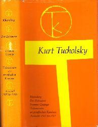 Tucholsky, Kurt; Rheinsberg - Der Zeitsparer - Fromme Gesänge - Träumereien an preußischen Kaminen - Auswahl 1907 bis 1919 3. Auflage
