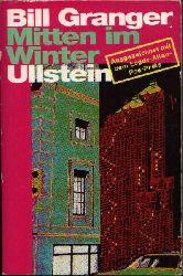 Granger, Bill:  Mitten im Winter