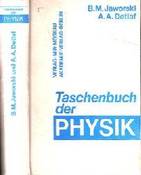 Jaworski, B.M. und A.A. Detlaf;  Taschenbuch der Physik Mit 244 Abbildungen und 23 Tabellen