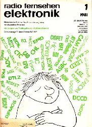 Autorengruppe; Radio Fernsehen Elektronik - Hefte 1, 2, 3, 5, 6, 7, 8, 9, 10, 11/1981 10 Hefte 30. Jahrgang