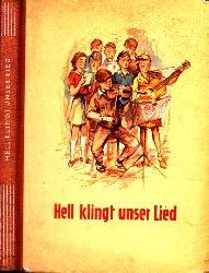 Hartung, Annina und Erika Penner; Hell klingt unser Lied  - für die 5. und 6. Klasse Illustrationen: Werner Kulle