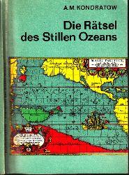 Kondratow, A. M.; Die Rätsel des stillen Ozeans Mit 26 Abbildungen 1. Auflage