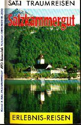 Autorengruppe;  Salzkammergut - SAT 1 Traumreisen - Erlebnis-Reisen