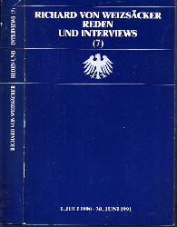 Presse- und Informationsamt der Bundesregierung (Herausgegeben );  Richard von Weizsäcker - Reden und Interviews 7: 1.Juli 1990 - 30. Juni 1991
