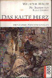 Hauff, Wilhelm: Das kalte Herz und andere Märchennovellen