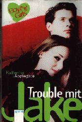 Applegate, Katherine:  Trouble mit Jake Band 2
