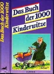 Lenz, Nikolaus; Das Buch der 1000 Kinderwitze 1. Auflage
