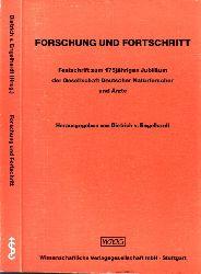 v. Engelhardt, Dietrich und Detlev Ganten;  Forschung und Fortschritt - Festschrift zum 175jährigen Jubiläum der Gesellschaft Deutscher Naturforscher und Ärzte