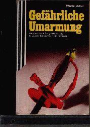 Miller, Wade: Gefährliche Umarmung Scherz-Krimi 1151 2. Auflage