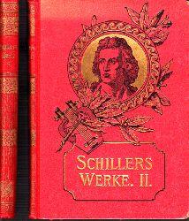 Schiller, Friedrich;  Schillers Werke Band 2, 5 - Illustrierte Ausgabe 2 Bücher