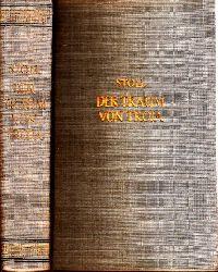 Stoll, Heinrich und Alexander;  Der Traum von Troja - Lebensroman Heinrich Schliemanns