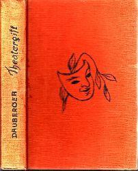 Dauberger, Hanna;  Theatergift - Roman einer unsch�nen Frau