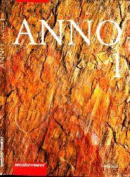 Askani, Bernhard und EImar Wagener;  ANNO 1 Ausgabe Sachsen Gymnasien - Band 1: Von der Vorgeschichte bis zu den frühen Hochkulturen
