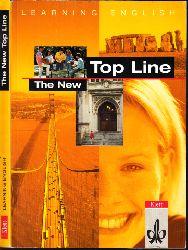 Ashford, Stephanie, Claus Haar Peter Pasch u. a.;  Top Line The New - Lese- und Arbeitsbuch für die 12. und 13. Klasse Learning English