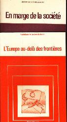 Walter, Heribert; En marge de la société + L´Europe au-delá des frontiéres - Arbeitsdossier für Niveau II 2 Bücher
