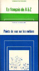 Walter, Heribert; Points de vue sur les métiers - Le francais de A á Z - Arbeitsdossier für die Sekundarstufe II 2 Heftchen