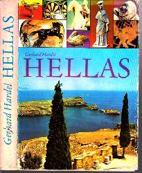 Hardel, Gerhard; Hellas - Geschichte vom alten Griechenland Illustrationen von Ingeborg Friebel 2. Auflage