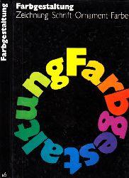 Arnold, Wolfgang; Farbgestaltung - Wissensspeicher mit Aufgabensammlungen 310 Bilder, 38 Tabellen, 8 Seiten Farbbeilage, 40 Originalaufstriche gesondert beigefügt 2. bearbeitete Auflage