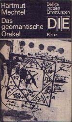 Mechtel, Hartmut:  Das geometrische Orakel Delikte, Indizien, Ermittlungen - Die Reihe
