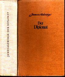 Aldridge, James;  Der Diplomat
