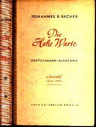 Becher, Johannes R.;  Die Hohe Warte - Deutschland-Dichtung 1933-1945