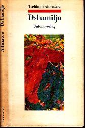 Aitmatow, Tschingis; Dshamilja 2. Auflage