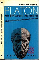 Platon und Bruno Snell;  Mit den Augen des Geistes
