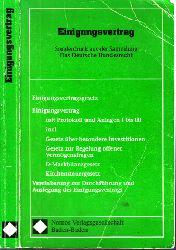 Autorengruppe; Einigungsvertrag - Sonderdruck aus der Sammlung Das Deutsche Bundesrecht 1. Auflage