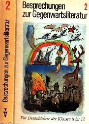 Albrecht, Günter;  Besprechungen zur Gegenwartsliteratur Band 2: Literatur der Deutschen Demokratischen Republik - Für Deutschlehrer der Klassen 8 bis 12